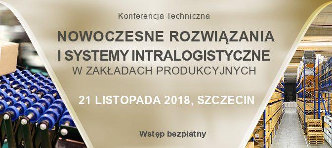 """Konferencja """"Nowoczesne rozwiązania i systemy intralogistyczne w zakładach produkcyjnych"""""""