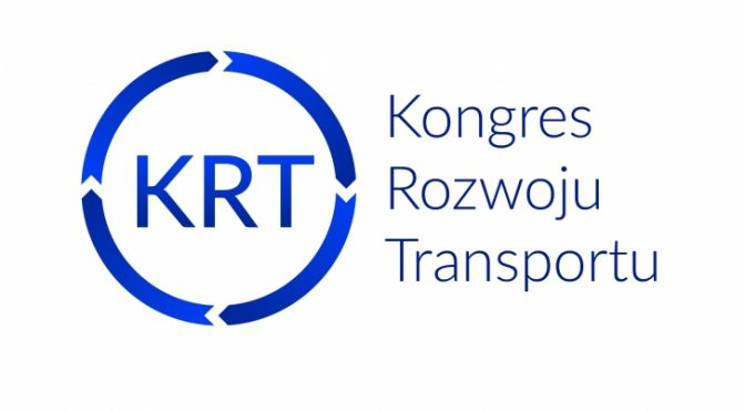 IV Kongres Rozwoju Transportu 2017, Łódź